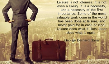 The Necessity of Leisure